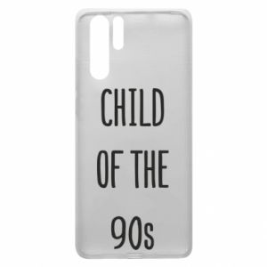 Etui na Huawei P30 Pro Child of the 90s