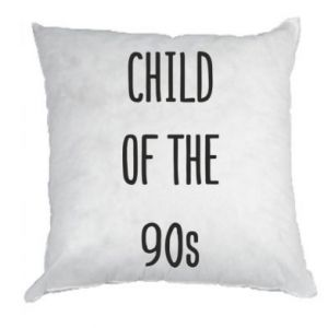 Pillow Child of the 90s