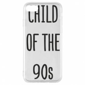Phone case for iPhone 7 Child of the 90s