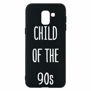 Phone case for Samsung J6 Child of the 90s
