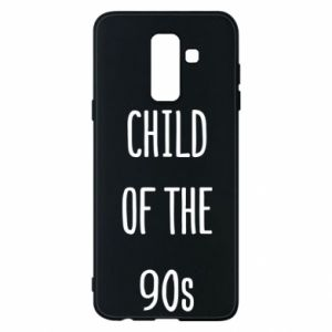 Phone case for Samsung A6+ 2018 Child of the 90s