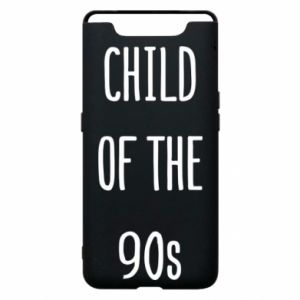 Phone case for Samsung A80 Child of the 90s