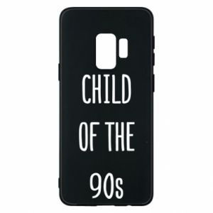 Phone case for Samsung S9 Child of the 90s