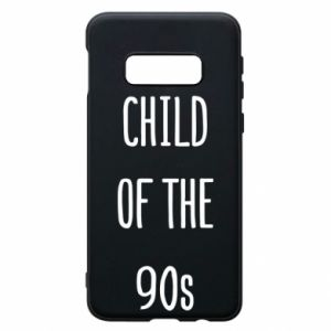 Phone case for Samsung S10e Child of the 90s