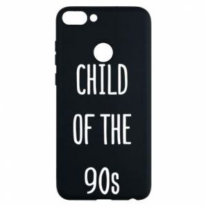 Phone case for Huawei P Smart Child of the 90s
