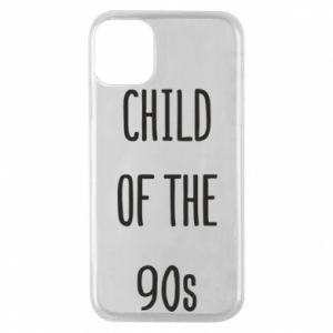 Phone case for iPhone 11 Pro Child of the 90s