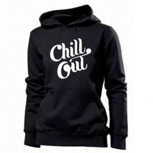 Women's hoodies Chill out
