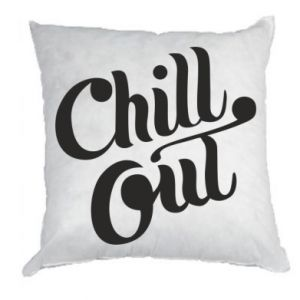 Poduszka Chill out