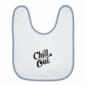 Śliniak Chill out
