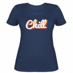 Women's t-shirt Chill
