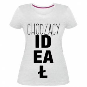 Damska premium koszulka Chodzący ideał