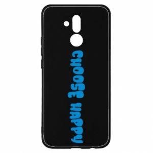 Etui na Huawei Mate 20 Lite Choose happy