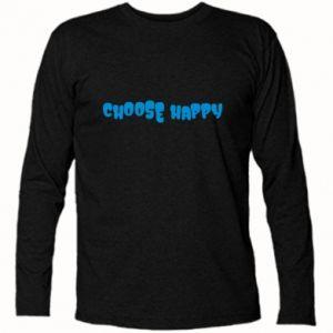 Koszulka z długim rękawem Choose happy
