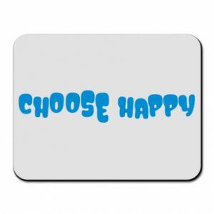 Podkładka pod mysz Choose happy