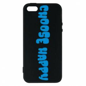 Etui na iPhone 5/5S/SE Choose happy