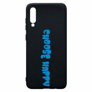 Etui na Samsung A70 Choose happy