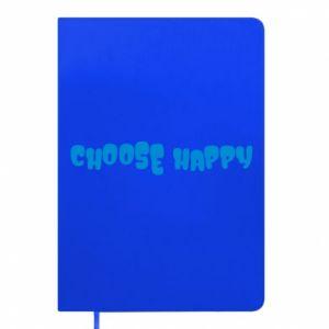 Notes Choose happy