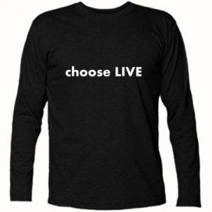 Koszulka z długim rękawem Choose live