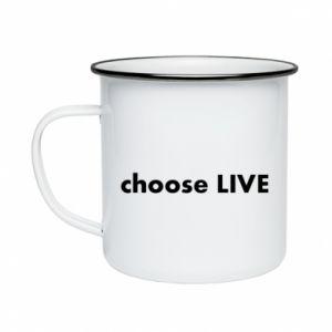 Kubek emaliowane Choose live