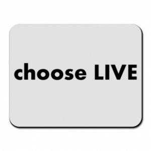 Podkładka pod mysz Choose live