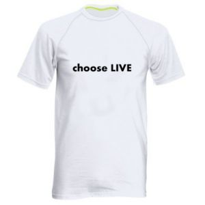 Men's sports t-shirt Choose live