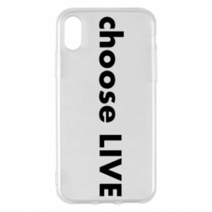 Phone case for iPhone X/Xs Choose live