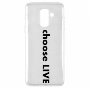 Phone case for Samsung A6+ 2018 Choose live