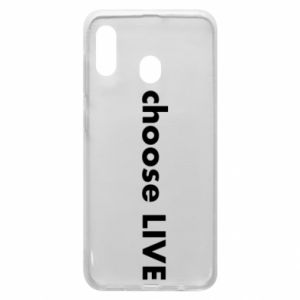 Phone case for Samsung A20 Choose live