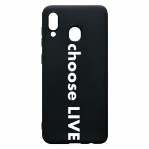Phone case for Samsung A30 Choose live