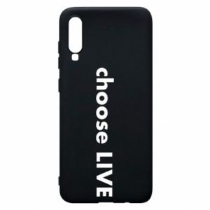 Phone case for Samsung A70 Choose live