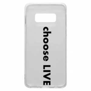 Phone case for Samsung S10e Choose live