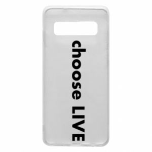 Phone case for Samsung S10 Choose live