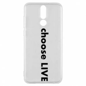 Phone case for Huawei Mate 10 Lite Choose live