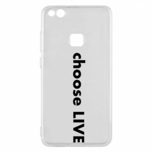 Phone case for Huawei P10 Lite Choose live