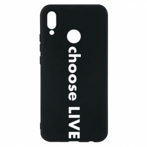 Phone case for Huawei P20 Lite Choose live