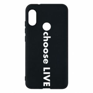 Phone case for Mi A2 Lite Choose live