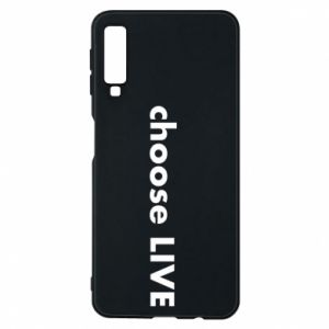 Phone case for Samsung A7 2018 Choose live