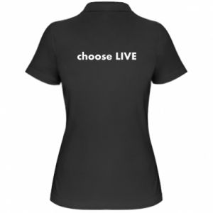 Women's Polo shirt Choose live