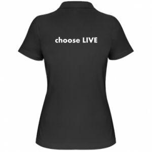 Damska koszulka polo Choose live