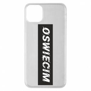 Phone case for iPhone 11 Pro Max City Oswiecim