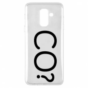Phone case for Samsung A6+ 2018 WHAT? Polish version
