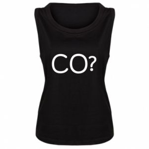 Damska koszulka bez rękawów CO?