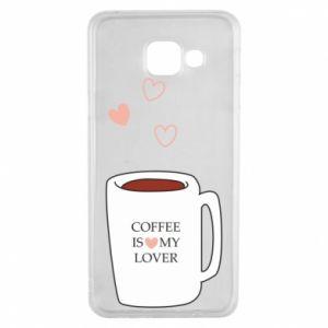 Etui na Samsung A3 2016 Coffee is my lover