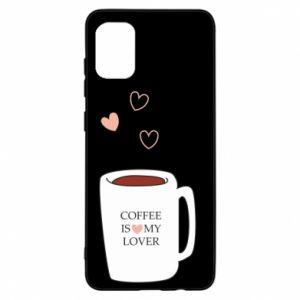 Etui na Samsung A31 Coffee is my lover