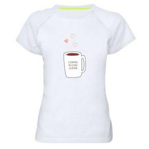 Damska koszulka sportowa Coffee is my lover