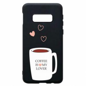 Etui na Samsung S10e Coffee is my lover