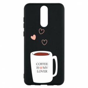 Etui na Huawei Mate 10 Lite Coffee is my lover