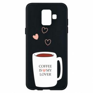 Etui na Samsung A6 2018 Coffee is my lover