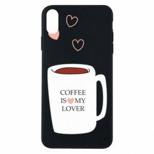 Etui na iPhone Xs Max Coffee is my lover