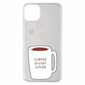 Etui na iPhone 11 Pro Max Coffee is my lover
